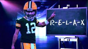 Eat Drink Sleep Sportz - R-E-L-A-X #AaronRodgers is just good not great